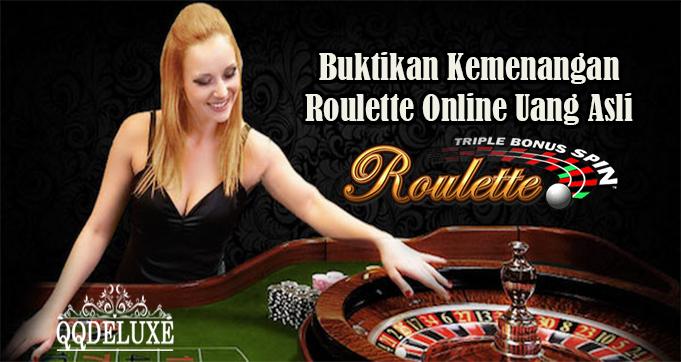 Buktikan Kemenangan Roulette Online Uang Asli
